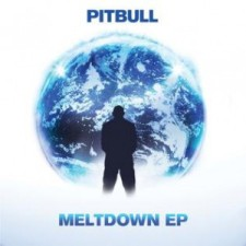 Meltdown EP by Pitbull